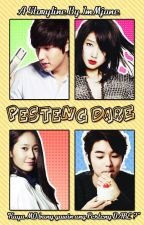 Pesteng DARE    [On going ] by ImMjane