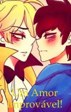 Um Amor Improvável  by Yuke-san