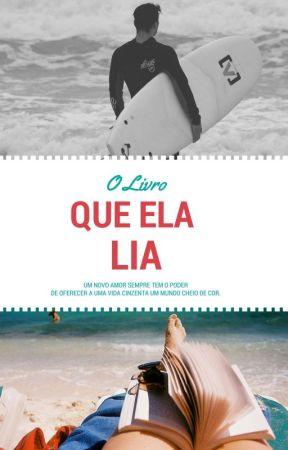 O Livro Que Ela Lia by Marciamcl