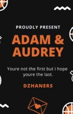 Adam and Audrey  by dzhaners