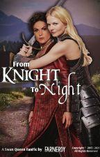 From Knight to Night by farnerdy