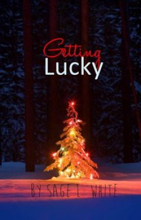 Getting Lucky (A K-Drama Inspired Story) by sageismyname
