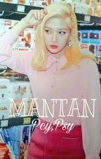 MANTAN -Pcy;Psy by chanjoyya