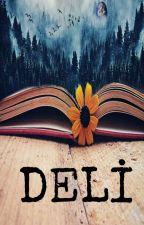 DELİ  by eminCidig