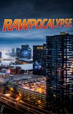 Rawpocalypse by scifi4all