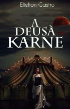 A Deusà Karne by EC-Punk