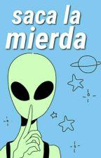 SACA LA MIERDA by SacaLaMierda