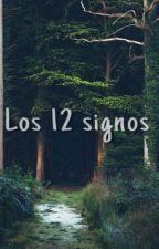 {Los 12 signos} by CepKastA_