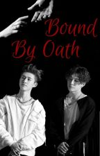 Bound by Oath(Book 2) (Double B-iKON) (TEMPORARY HIATUS) by Cuntcussionsquad