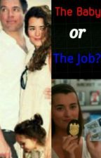 The Baby or the Job? (Ncis Tiva fanfic) (COMPLETE) by osnapitzyzzy
