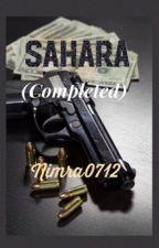 SAHARA ✔️ by Nimra0712