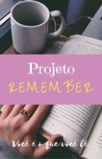 PROJETO REMEMBER  by projetoremember
