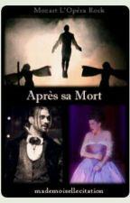 MOR Fanfiction - APRÈS SA MORT by Une_fille_de_2005