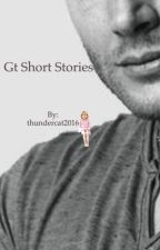 Gt Short Stories  by thundercat2016