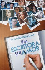 Una Escritora Sin Amor ~Aguslina~ «Adaptada» by BlancoftBernasconi