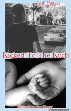 kicked to the curb (JP) [EDITED] (COMPLETE) by PietersMaynardSugg