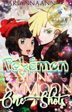 Pokémon Sun and Moon One Shots by AriannaAnna1