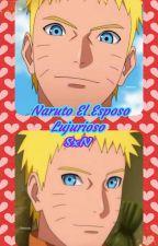 Naruto El Esposo Lujurioso by Sasu2030