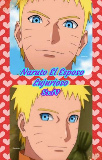 Naruto El Esposo Lujurioso