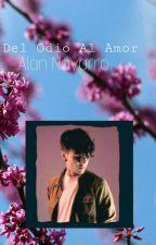 Del Odio al Amor •| Alan Navarro |• by XimenaLNCB