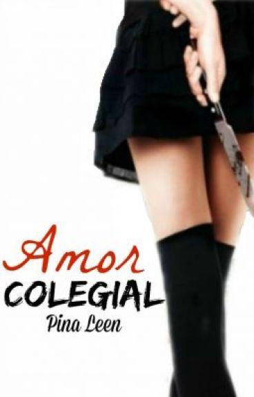 Amor Colegial (Sin Editar)