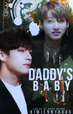 »Daddy's baby {TaeKook}« ✅ by KimJennyKook