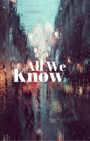 All We Know (Paul LaHote) by LoonyLoopyLupxn