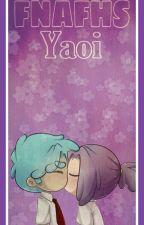 FNAFHS YAOI by vegettoygogetta