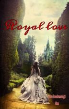 Royal love (#WATTYS2018) by lovedreaming8