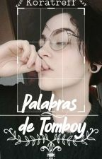 Me Gusta Ser Tomboy by JimmyTrumpet