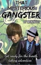 That Mysterious Gangster by monina23