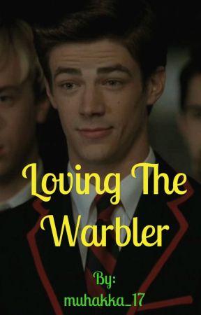 Loving the Warbler               {Sebastian Smythe}.              (Wattys 2017) by muhakka_17