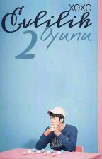 Evlilik Oyunu 2 ✔| Sehun by Loveinxo