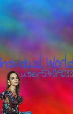Individual World by user54019033