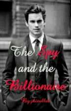 The Spy And The Billionaire by jhinelle6