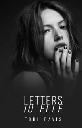 Letters to Elle by GiveEmHell