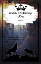 Wataha Królewskiej Krwi by _Tenebris567
