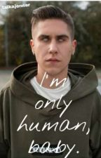 I'm only human, baby. by talkajenner