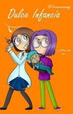 Dulce infancia (BonxBonnie) [2° Libro] by Foreversonamy