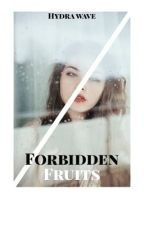 Forbidden Fruits (Cauis Fan-Fiction) by HydraWave