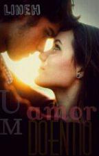 Um amor doentio by lineh12