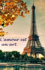 L'amour est un art. by Lilie_wood