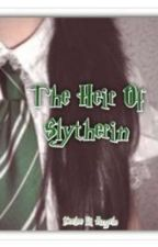 The Heir Of Slytherin by KiwiDream22
