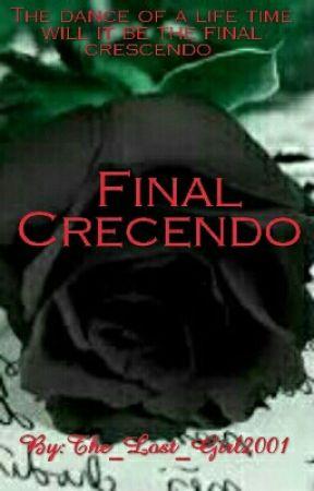 FINAL CRESCENDO by The_Lost_Girl2001