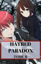 Hatred Paradox (T2) - ASSASSINATION CLASSROOM - by Jujudrow