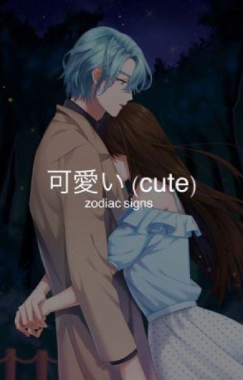 可愛い Cute Zodiac Signs Lyfe Wattpad