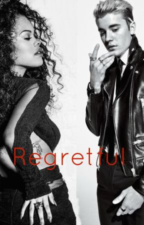 Regretful-Justin Bieber bwwm by KenyaNicole23