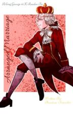 Arranged Marriage (King George ||| x Reader) by phantom-friend67