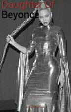 Daughter Of Beyoncé by sarah-sassoo