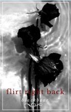 flirt right back | blackbear by larsflowercrown